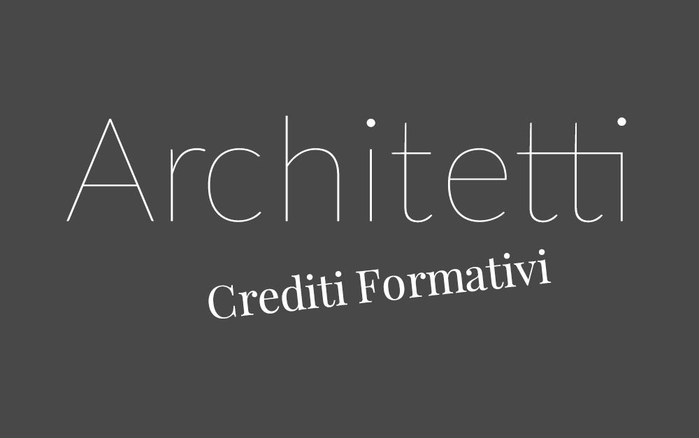 Crediti formativi per Architetti – Ottobre
